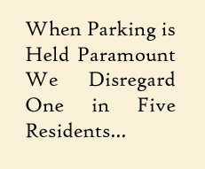 When Parking is Paramount...